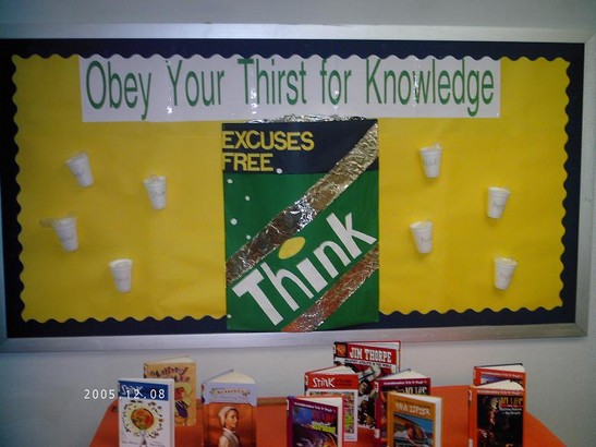 thirst for knowledge  classroom bulletin board